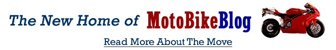 New Home of MotobikeBlog.com